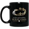 BigProStore Melanin Queen A Lot Can Happen In Just 3 Days Black Girl Graphic Mug BM11OZ 11 oz. Black Mug / Black / One Size Coffee Mug