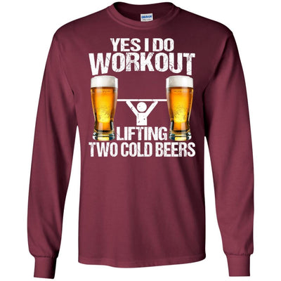 BigProStore Yes I Do Workout Lifting Two Cold Beers T-Shirt Funny Beer Lover Shirt G240 Gildan LS Ultra Cotton T-Shirt / Maroon / S T-shirt