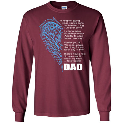 BigProStore I Miss My Dad Guardian Angel My Hero Love Daddy T-Shirt Missing Gift G240 Gildan LS Ultra Cotton T-Shirt / Maroon / S T-shirt
