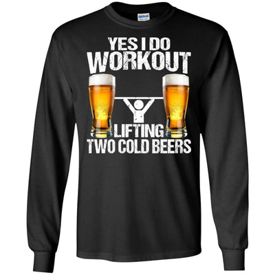 BigProStore Yes I Do Workout Lifting Two Cold Beers T-Shirt Funny Beer Lover Shirt G240 Gildan LS Ultra Cotton T-Shirt / Black / S T-shirt