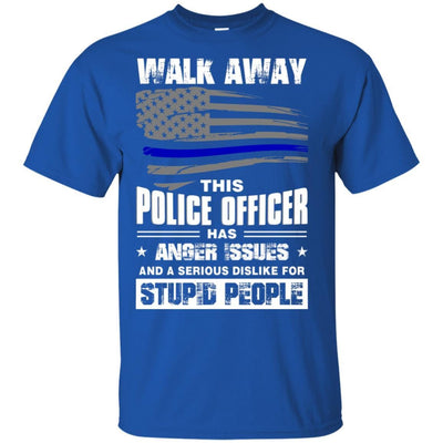 BigProStore Walk Away This Police Officer Has Anger Issues Thin Blue Line T-shirt G200 Gildan Ultra Cotton T-Shirt / Royal / S T-shirt