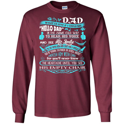 BigProStore Hello Dad Missing My Daddy In Heaven Father's Day Loss Father T-Shirt G240 Gildan LS Ultra Cotton T-Shirt / Maroon / S T-shirt