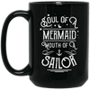 BigProStore Mermaid Mug Soul Of A Mermaid Mouth Of A Sailor Gift For Girls BM15OZ 15 oz. Black Mug / Black / One Size Coffee Mug