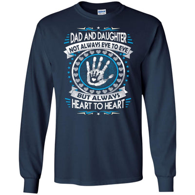 BigProStore Dad And Daughter Heart To Heart Forever T-Shirt Death Anniversary Gift G240 Gildan LS Ultra Cotton T-Shirt / Navy / S T-shirt