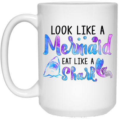 BigProStore Mermaid Mug Look Like A Mermaid Eat Like A Shark Funny Coffee Cup 21504 15 oz. White Mug / White / One Size Coffee Mug