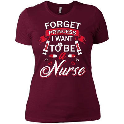 BigProStore Forget Princess I Want To Be A Nurse Funny Nursing Saying Shirt Design NL3900 Next Level Ladies' Boyfriend T-Shirt / Maroon / X-Small T-shirt