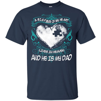 BigProStore Missing Daddy Quotes Big Piece Of My Heart In Heaven Is My Dad T-Shirt G200 Gildan Ultra Cotton T-Shirt / Navy / S T-shirt