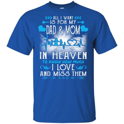 BigProStore I Love My Dad And Mom In Heaven Missing T-Shirt Father's Day Gift Idea G200 Gildan Ultra Cotton T-Shirt / Royal / S T-shirt