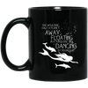 BigProStore Mermaid Mug She Would Be Half A Planet Away Floating Dancing BM11OZ 11 oz. Black Mug / Black / One Size Coffee Mug
