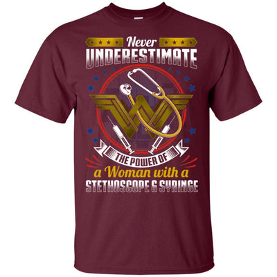 BigProStore Never Underestimate A Woman With A Stethoscope Syringe Nursing Shirt G200 Gildan Ultra Cotton T-Shirt / Maroon / S T-shirt