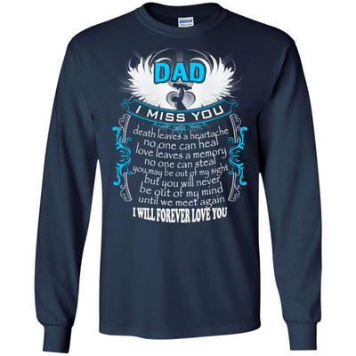 BigProStore I Miss My Dad In Heaven T-Shirt Happy Fathers Day To My Dad In Heaven G240 Gildan LS Ultra Cotton T-Shirt / Navy / S T-shirt