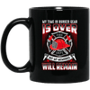BigProStore Firefighter Mug My Time In Bunker Gear Is Over Coffee Cup Firemen Gift BM11OZ 11 oz. Black Mug / Black / One Size Coffee Mug