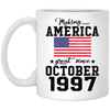 Make America Great Since October 1997