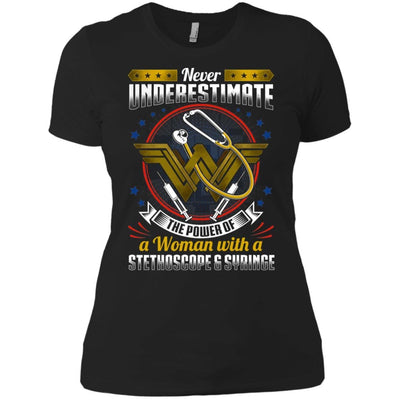 BigProStore Never Underestimate A Woman With A Stethoscope Syringe Nursing Shirt NL3900 Next Level Ladies' Boyfriend T-Shirt / Black / X-Small T-shirt