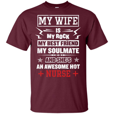 BigProStore My Wife Is An Awesome Hot Nurse Cute Nursing Shirt Funny Quote Design G200 Gildan Ultra Cotton T-Shirt / Maroon / S T-shirt