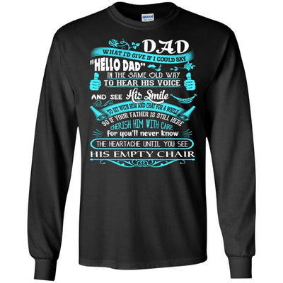 BigProStore Hello Dad Missing My Daddy In Heaven Father's Day Loss Father T-Shirt G240 Gildan LS Ultra Cotton T-Shirt / Black / S T-shirt