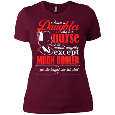BigProStore Daughter Is A Nurse Like A Normal Daughter Except Much Cooler T-Shirt NL3900 Next Level Ladies' Boyfriend T-Shirt / Maroon / X-Small T-shirt
