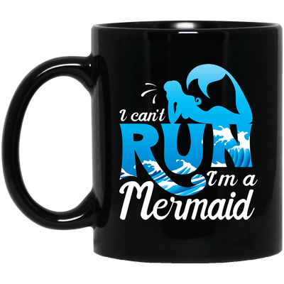 BigProStore Mermaid Coffee Mug I Can't Run I'm A Mermaid With The Blue  Waves Ocean BM11OZ 11 oz. Black Mug / Black / One Size Coffee Mug