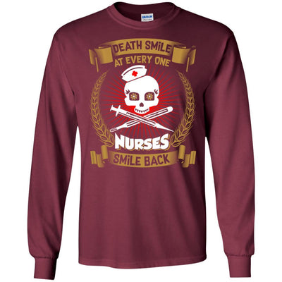 BigProStore Death Smile At Every One Nurses Smile Back Funny Nursing Sayings Shirt G240 Gildan LS Ultra Cotton T-Shirt / Maroon / S T-shirt