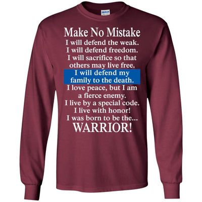 BigProStore Make No Mistake Thin Blue Line T-Shirt Police Officer Cop Tee Gift G240 Gildan LS Ultra Cotton T-Shirt / Maroon / S T-shirt