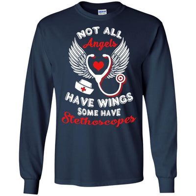 BigProStore Not All Angels Have Wings Some Have Stethoscopes Funny Nurse T-Shirt G240 Gildan LS Ultra Cotton T-Shirt / Navy / S T-shirt
