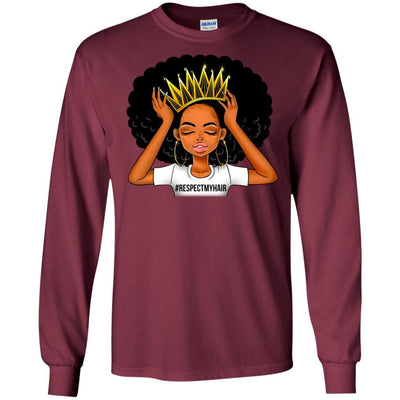 BigProStore #Respectmyhair Respect My Hair Pretty Black Girl Melanin Women T-Shirt G240 Gildan LS Ultra Cotton T-Shirt / Maroon / S T-shirt