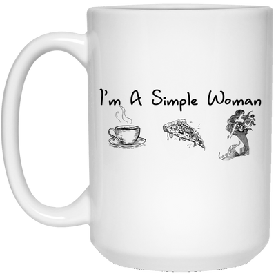 BigProStore Mermaid Mug I'm A Simple Woman Love Coffee Pizza Mermaid Coffee Cup 21504 15 oz. White Mug / White / One Size Coffee Mug