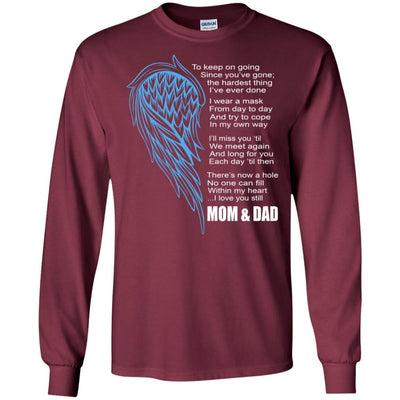 BigProStore I Miss My Mom And Dad My Angel My Hero T-Shirt Father's Day Gift Idea G240 Gildan LS Ultra Cotton T-Shirt / Maroon / S T-shirt