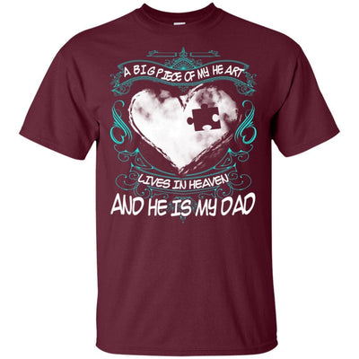 BigProStore Missing Daddy Quotes Big Piece Of My Heart In Heaven Is My Dad T-Shirt G200 Gildan Ultra Cotton T-Shirt / Maroon / S T-shirt
