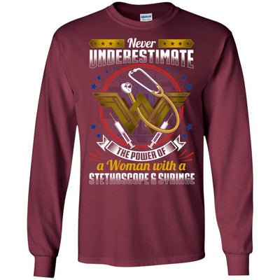 BigProStore Never Underestimate A Woman With A Stethoscope Syringe Nursing Shirt G240 Gildan LS Ultra Cotton T-Shirt / Maroon / S T-shirt