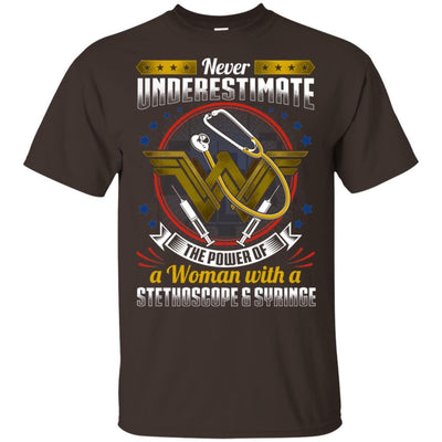 BigProStore Never Underestimate A Woman With A Stethoscope Syringe Nursing Shirt G200 Gildan Ultra Cotton T-Shirt / Dark Chocolate / S T-shirt