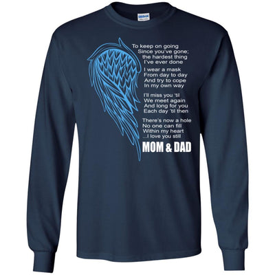 BigProStore I Miss My Mom And Dad My Angel My Hero T-Shirt Father's Day Gift Idea G240 Gildan LS Ultra Cotton T-Shirt / Navy / S T-shirt