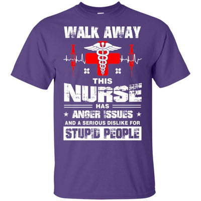 BigProStore Walk Away This Nurse Has Anger Issues Funny Nursing Quote Shirt Design G200 Gildan Ultra Cotton T-Shirt / Purple / S T-shirt