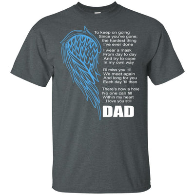 BigProStore I Miss My Dad Guardian Angel My Hero Love Daddy T-Shirt Missing Gift G200 Gildan Ultra Cotton T-Shirt / Dark Heather / S T-shirt