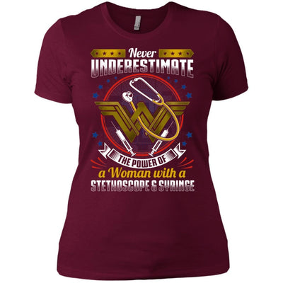 BigProStore Never Underestimate A Woman With A Stethoscope Syringe Nursing Shirt NL3900 Next Level Ladies' Boyfriend T-Shirt / Maroon / X-Small T-shirt