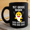 BigProStore Funny 1st Grade Shark Doo Doo Doo Coffee Mug Cute Shark Baby Womens Custom Father's Day Mother's Day Gift Idea BPS425 Black / 11oz Coffee Mug