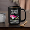 BigProStore Funny Auntie Shark Doo Doo Doo Coffee Mug Womens Custom Father's Day Mother's Day Gift Idea BPS575 Black / 15oz Coffee Mug