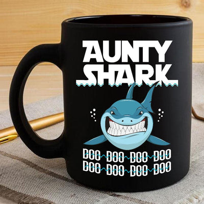 BigProStore Funny Aunty Shark Doo Doo Doo Coffee Mug Womens Custom Father's Day Mother's Day Gift Idea BPS963 Black / 11oz Coffee Mug