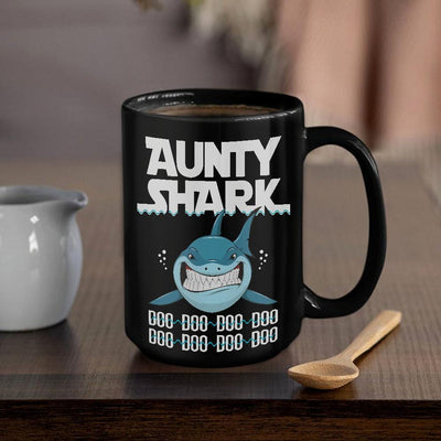 BigProStore Funny Aunty Shark Doo Doo Doo Coffee Mug Womens Custom Father's Day Mother's Day Gift Idea BPS963 Black / 15oz Coffee Mug