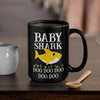 BigProStore Funny Baby Shark Doo Doo Doo Coffee Mug Cute Shark Baby Womens Custom Father's Day Mother's Day Gift Idea BPS138 Black / 15oz Coffee Mug