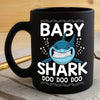 BigProStore Funny Baby Shark Doo Doo Doo Coffee Mug Womens Custom Father's Day Mother's Day Gift Idea BPS379 Black / 11oz Coffee Mug