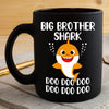 BigProStore Funny Big Brother Shark Doo Doo Doo Coffee Mug Cute Shark Baby Womens Custom Father's Day Mother's Day Gift Idea BPS299 Black / 11oz Coffee Mug