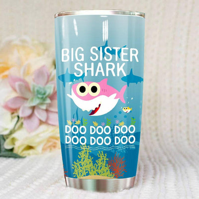 BigProStore Funny Big Sister Shark Doo Doo Doo Tumbler Cute Shark Baby Womens Custom Father's Day Mother's Day Gift Idea BPS137 White / 20oz Steel Tumbler