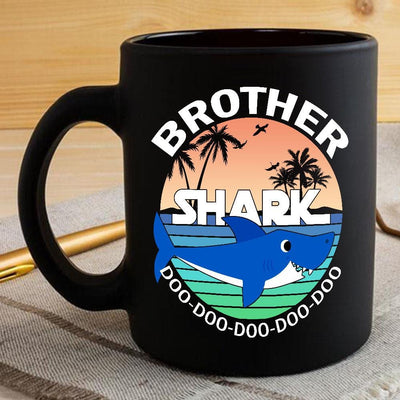 BigProStore Funny Brother Shark Doo Doo Doo Coffee Mug Summer Beach Mens Custom Father's Day Mother's Day Gift Idea BPS281 Black / 11oz Coffee Mug