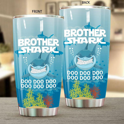 BigProStore Funny Brother Shark Doo Doo Doo Tumbler Mens Custom Father's Day Mother's Day Gift Idea BPS200 White / 20oz Steel Tumbler