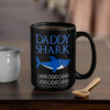BigProStore Funny Daddy Shark Doo Doo Doo Coffee Mug Mens Custom Father's Day Mother's Day Gift Idea BPS821 Black / 15oz Coffee Mug