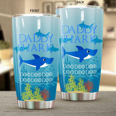 BigProStore Funny Daddy Shark Doo Doo Doo Tumbler Mens Custom Father's Day Mother's Day Gift Idea BPS821 White / 20oz Steel Tumbler