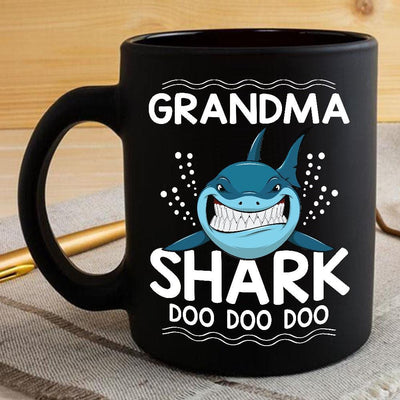 BigProStore Funny Grandma Shark Doo Doo Doo Coffee Mug Womens Custom Father's Day Mother's Day Gift Idea BPS436 Black / 11oz Coffee Mug
