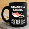 BigProStore Funny Grandpa Shark Doo Doo Doo Coffee Mug Mens Custom Father's Day Mother's Day Gift Idea BPS450 Black / 11oz Coffee Mug