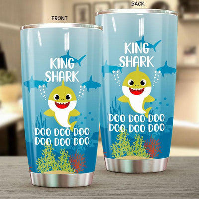 BigProStore Funny King Shark Doo Doo Doo Tumbler Cute Shark Baby Womens Custom Father's Day Mother's Day Gift Idea BPS848 White / 20oz Steel Tumbler
